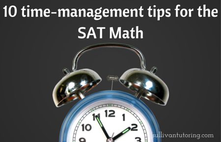 10 time-management tips for the SAT Math