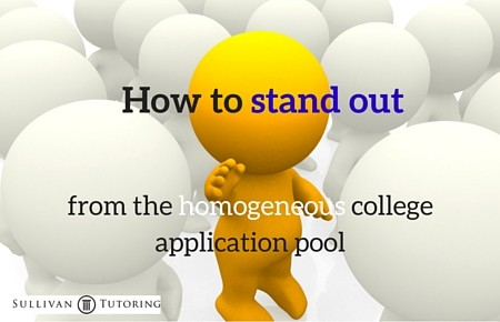 Applying to college: How to stand out from the crowd