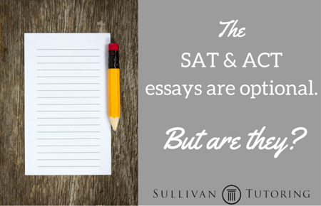 SAT & ACT essays not really optional